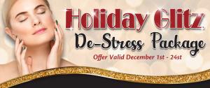 Holiday Glitz De-Stress Package
